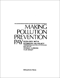 Making Pollution Prevention Pay - 1st Edition - ISBN: 9780080294179, 9781483182353