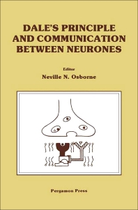 Dale's Principle and Communication between Neurones - 1st Edition - ISBN: 9780080297897, 9781483150109