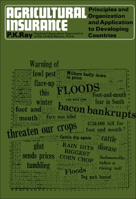 Agricultural Insurance - 1st Edition - ISBN: 9780080298245, 9781483190570