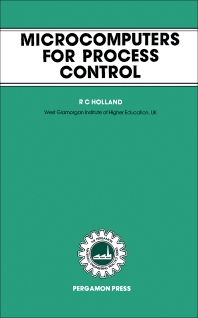 Microcomputers for Process Control - 1st Edition - ISBN: 9780080299570, 9781483146744