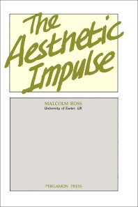 The Aesthetic Impulse - 1st Edition - ISBN: 9780080302348, 9781483149752
