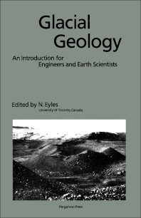 Glacial Geology - 1st Edition - ISBN: 9780080302638, 9781483286136