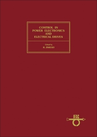 Control in Power Electronics and Electrical Drives - 1st Edition - ISBN: 9780080305363, 9781483298641