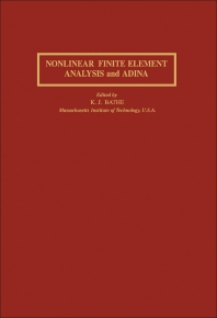 Nonlinear Finite Element Analysis and Adina - 1st Edition - ISBN: 9780080305660, 9781483161747