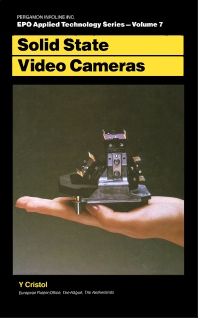 Solid State Video Cameras - 1st Edition - ISBN: 9780080305790, 9781483160856