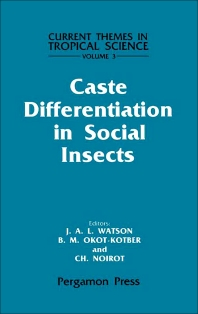 Caste Differentiation in Social Insects - 1st Edition - ISBN: 9780080307831, 9781483286181