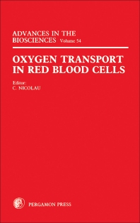 Oxygen Transport in Red Blood Cells - 1st Edition - ISBN: 9780080308005, 9781483160443