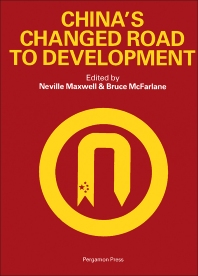 China's Changed Road to Development - 1st Edition - ISBN: 9780080308494, 9781483150154
