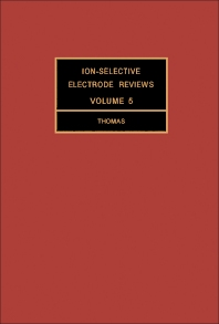 Ion-Selective Electrode Reviews - 1st Edition - ISBN: 9780080314921, 9781483190754