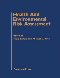 Health and Environmental Risk Assessment - 1st Edition - ISBN: 9780080315782, 9781483286310