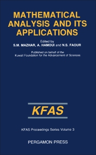 Mathematical Analysis and Its Applications - 1st Edition - ISBN: 9780080316369, 9781483148113