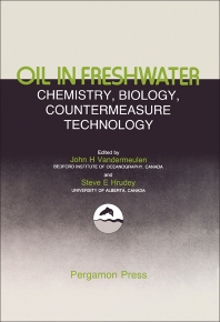 Oil in Freshwater: Chemistry, Biology, Countermeasure Technology - 1st Edition - ISBN: 9780080318622, 9781483148793