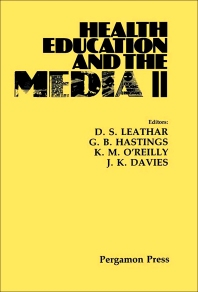 Health Education and the Media II - 1st Edition - ISBN: 9780080320007, 9781483190815