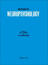 Methods in Neuropsychology - 1st Edition - ISBN: 9780080320267, 9781483286372
