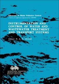 Instrumentation and Control of Water and Wastewater Treatment and Transport Systems - 1st Edition - ISBN: 9780080325910, 9781483161624