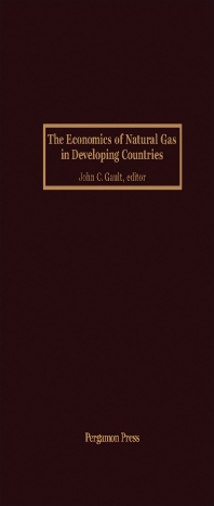 The Economics of Natural Gas in Developing Countries - 1st Edition - ISBN: 9780080327808, 9781483190907