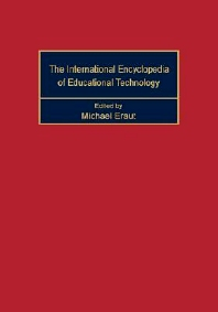 International Encyclopedia of Educational Technology, 1st Edition,M. Eraut,ISBN9780080334097