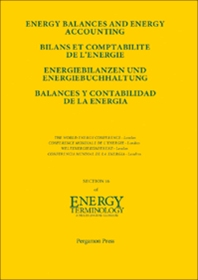 Energy Balances and Energy Accounting - 1st Edition - ISBN: 9780080334394, 9781483136912