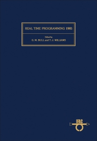 Real Time Programming 1985 - 1st Edition - ISBN: 9780080334509, 9781483298030