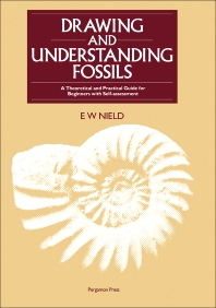 Drawing & Understanding Fossils - 1st Edition - ISBN: 9780080339405, 9781483286525