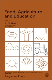 Food, Agriculture and Education - 1st Edition - ISBN: 9780080339481, 9781483161419
