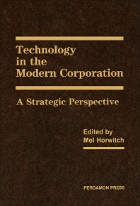 Technology in the Modern Corporation - 1st Edition - ISBN: 9780080342399, 9781483160542