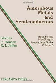 Amorphous Metals and Semiconductors - 1st Edition - ISBN: 9780080343341, 9781483150505