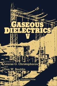 Gaseous Dielectrics - 1st Edition - ISBN: 9780080346939, 9781483191072