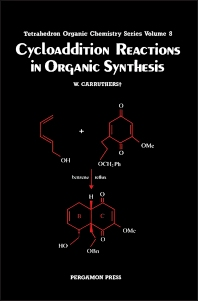 Cycloaddition Reactions in Organic Synthesis, 1st Edition,W. Carruthers,ISBN9780080347134