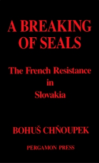 A Breaking of Seals - 1st Edition - ISBN: 9780080348698, 9781483286648