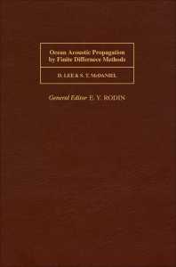 Cover image for Ocean Acoustic Propagation by Finite Difference Methods