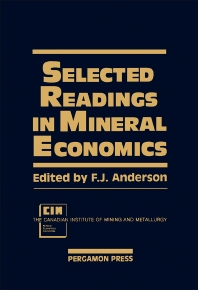 Selected Readings in Mineral Economics - 1st Edition - ISBN: 9780080358642, 9781483160627