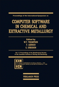 Proceedings of the International Symposium on Computer Software in Chemical and Extractive Metallurgy - 1st Edition - ISBN: 9780080360874, 9781483286778