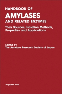 Handbook of Amylases and Related Enzymes - 1st Edition - ISBN: 9780080361413, 9781483299396