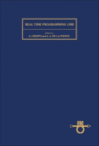 Real Time Programming 1988 - 1st Edition - ISBN: 9780080362366, 9781483298054