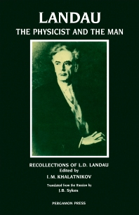 Landau: The Physicist & the Man - 1st Edition - ISBN: 9780080363837, 9781483286884