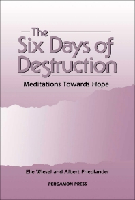 The Six Days of Destruction - 1st Edition - ISBN: 9780080365053, 9781483297750