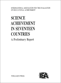 Science Achievement in Seventeen Countries - 1st Edition - ISBN: 9780080365633, 9781483297019