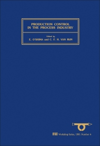 Production Control in the Process Industry - 1st Edition - ISBN: 9780080369297, 9781483298320