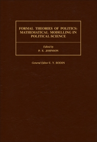 Formal Theories of Politics - 1st Edition - ISBN: 9780080372433, 9781483297743