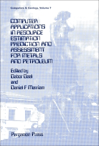 Computer Applications in Resource Estimation - 1st Edition - ISBN: 9780080372457, 9781483287089
