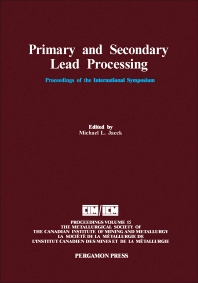 Primary and Secondary Lead Processing - 1st Edition - ISBN: 9780080372921, 9781483287140