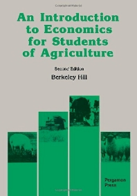 An Introduction to Economics for Students of Agriculture - 2nd Edition - ISBN: 9780080374970, 9781483293790