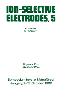 Ion-Selective Electrodes - 1st Edition - ISBN: 9780080379333, 9781483287232