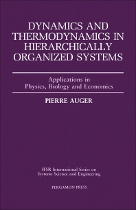 Dynamics and Thermodynamics in Hierarchically Organized Systems - 1st Edition - ISBN: 9780080401805, 9781483287270