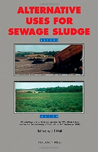Alternative Uses for Sewage Sludge - 1st Edition - ISBN: 9780080402710, 9781483287331