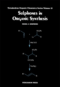 Sulphones in Organic Synthesis - 1st Edition - ISBN: 9780080402840, 9781483292793