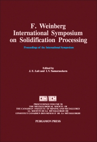 F. Weinberg International Symposium on Solidification Processing - 1st Edition - ISBN: 9780080404134, 9781483287386