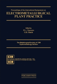 Proceedings of the International Symposium on Electrometallurigical Plant Practice - 1st Edition - ISBN: 9780080404301, 9781483287423