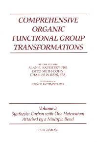Comprehensive Organic Functional Group Transformations - 1st Edition - ISBN: 9780080447056
